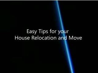 Tips for House Relocation Needs
