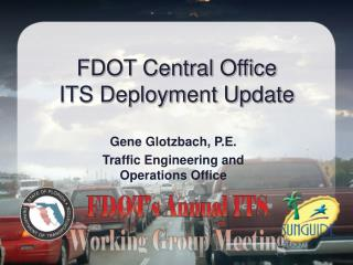 FDOT Central Office ITS Deployment Update