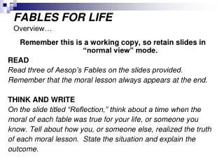 FABLES FOR LIFE Overview…