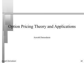 Option Pricing Theory and Applications