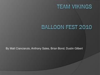 Team  Vikings  Balloon  fest 2010