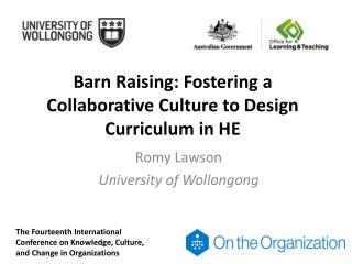 Barn Raising: Fostering a Collaborative Culture to Design Curriculum in HE