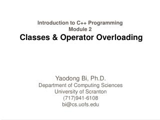 Introduction to C++ Programming Module 2 Classes & Operator Overloading