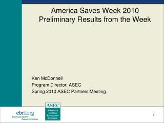 America Saves Week 2010 Preliminary Results from the Week