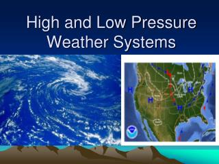 High and Low Pressure Weather Systems