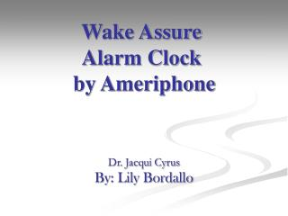 Wake Assure Alarm Clock  by Ameriphone