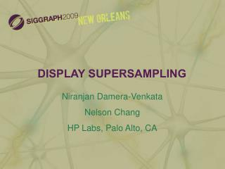 DISPLAY SUPERSAMPLING