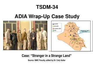 TSDM-34  ADIA Wrap-Up Case Study