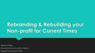 Rebranding & Rebuilding your Non-profit for Current Times