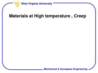 Materials at High temperature , Creep