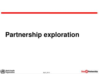 Partnership exploration