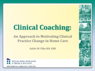 Clinical Coaching: