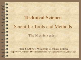 Technical Science Scientific Tools and Methods