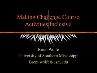 Making Challenge Course Activities Inclusive