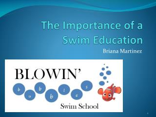 The Importance of a 	Swim Education