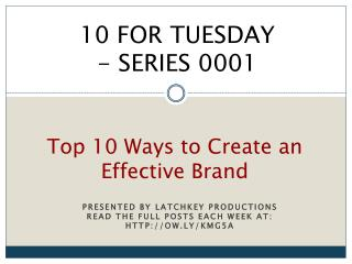 Top 10 Ways to Create an Effective Brand