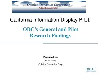 California Information Display Pilot: ODC's General and Pilot  Research Findings