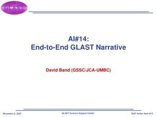 AI#14: End-to-End GLAST Narrative