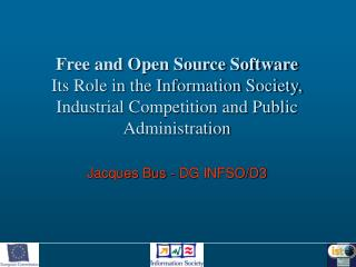 Framework Programme overall budget and programmes Overview of IST Programme Open Source Software