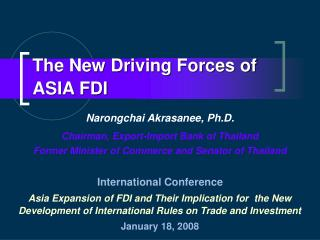 The New Driving Forces of ASIA FDI