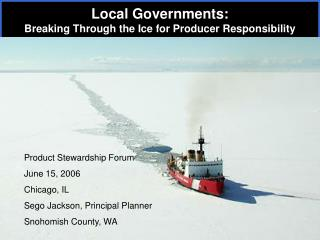 Local Governments: Breaking Through the Ice for Producer Responsibility