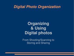 Digital Photo Organization