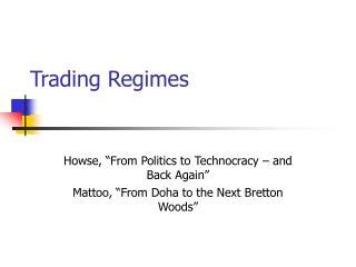 Trading Regimes
