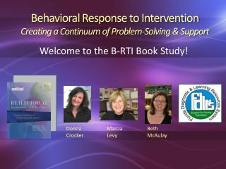 Behavioral Response to Intervention Creating a Continuum of Problem-Solving & Support