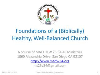 Foundations of a (Biblically) Healthy, Well-Balanced Church