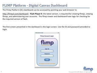 The Flimp Platform (DC) dashboard can be accessed by pointing your web browser to