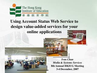 Using Account Status Web Service to design value-added services for your online applications