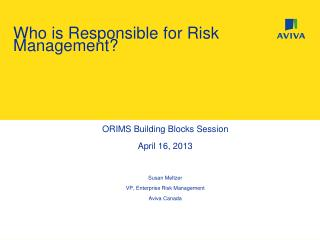Who is Responsible for Risk Management?