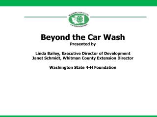 Beyond the Car Wash Presented by Linda Bailey, Executive Director of Development
