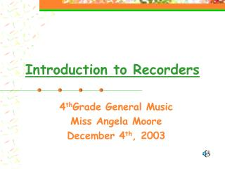 Introduction to Recorders