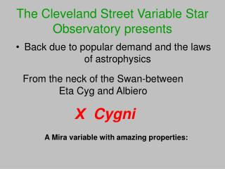 The Cleveland Street Variable Star Observatory presents