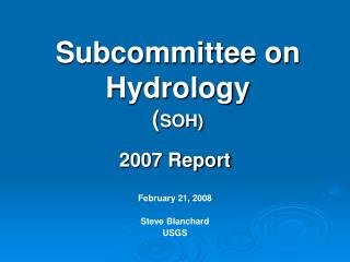 Subcommittee on Hydrology ( SOH)