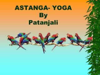 ASTANGA- YOGA By Patanjali