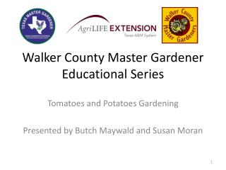 Walker County Master Gardener Educational Series