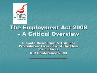 The Employment Act 2008 – A Critical Overview