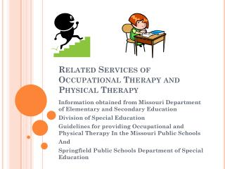 Related Services of Occupational Therapy and Physical Therapy