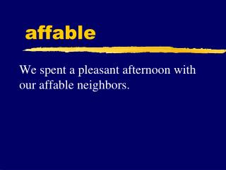 affable