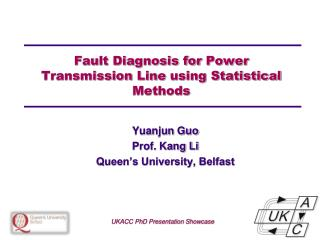 Fault Diagnosis for  Power Transmission  Line  using Statistical Methods