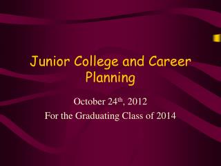 Junior College and Career Planning