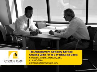 Tax Assessment Advisory Service Creating Value for You by Reducing Costs