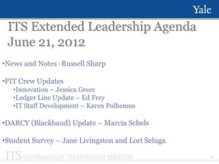 ITS Extended Leadership Agenda June 21, 2012
