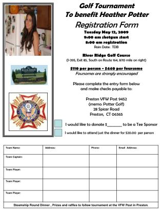 Registration Form Tuesday May 12, 2009 9:00 am shotgun start 8:00 am registration Rain Date:  TDB
