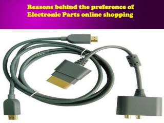 Reasons behind the preference of Electronic Parts online sho