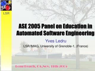 ASE 2005 Panel on Education in Automated Software Engineering