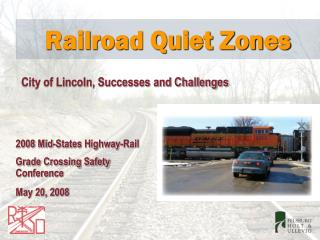 Railroad Quiet Zones