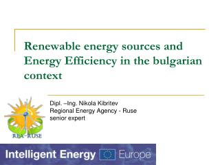 Renewable energy sources and Energy Efficiency in the bulgarian context